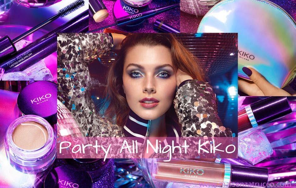 Party All Night Kiko nuova collezione make-up Capodanno 2020