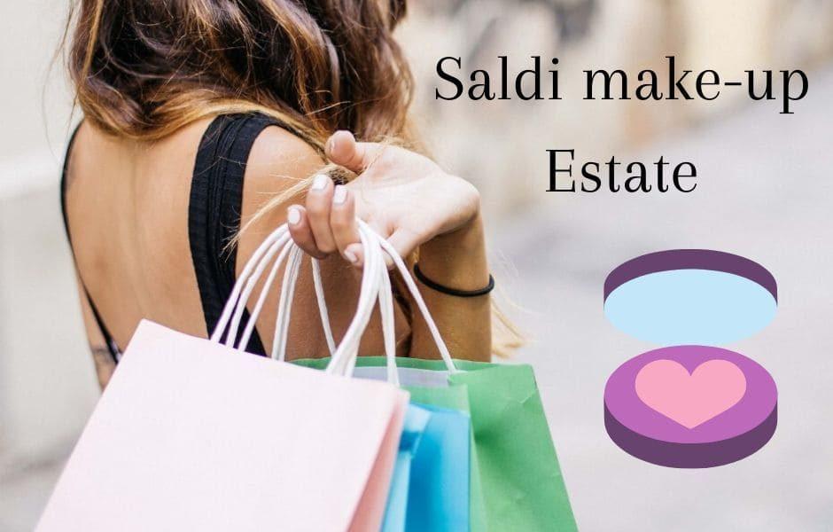 Saldi make-up Estate